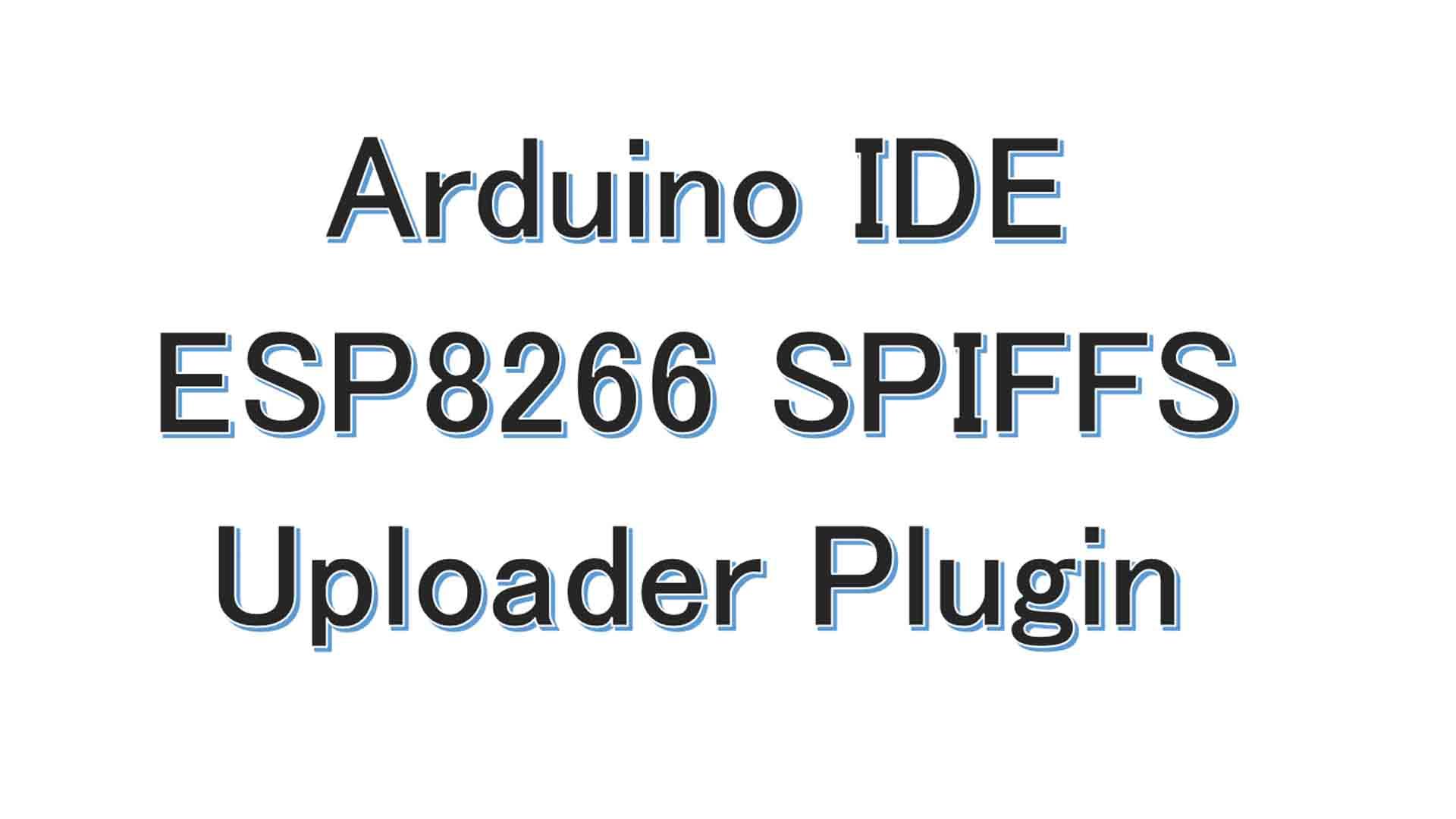 Arduino,IDEにESP8266,SPIFFSアップローダープラグインをインストールする方法