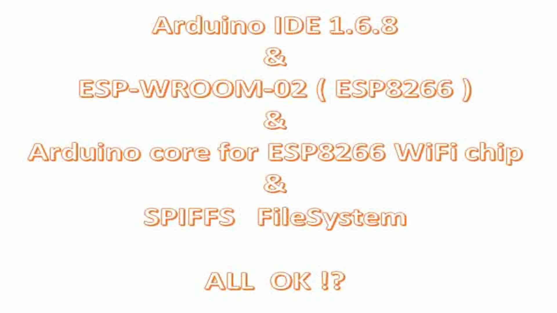 おそらく、Arduino IDE 1.6.8 で ESP-WROOM-02 開発は問題ないと思われます